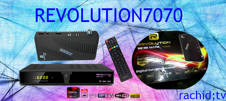 ملف القنوات و فلاش Revolution 7070